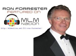 MLM Nation Interviews Ron Forrester